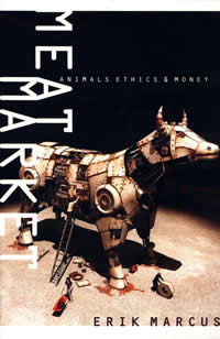 Literature - Erik Marcus: Meat Market - Animals, Ethics, & Money