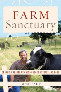 Literature - Gene Baur: Farm Sanctuary [ 78.43 Kb ]
